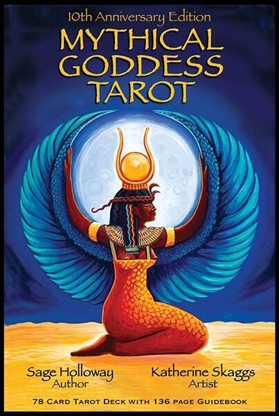 Mythical Goddess Tarot By Sage Holloway, Art By Katherine