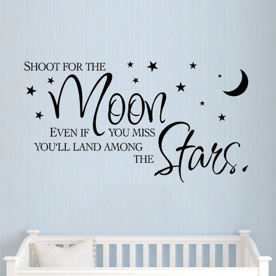 Shoot for the moon wall sticker quote childrens for Inspirational quotes for kids room