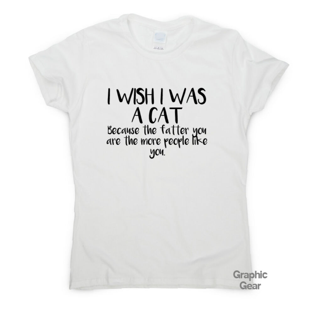 03de18f4 Details about I wish I was a Cat - Funny gym t shirt gift mens womens  fitness tee novelty