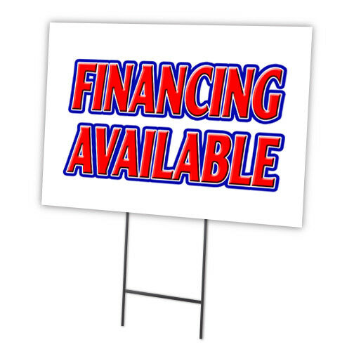 """Finance Sign: FINANCING AVAILABLE 18""""x24"""" Yard Sign & Stake Outdoor"""
