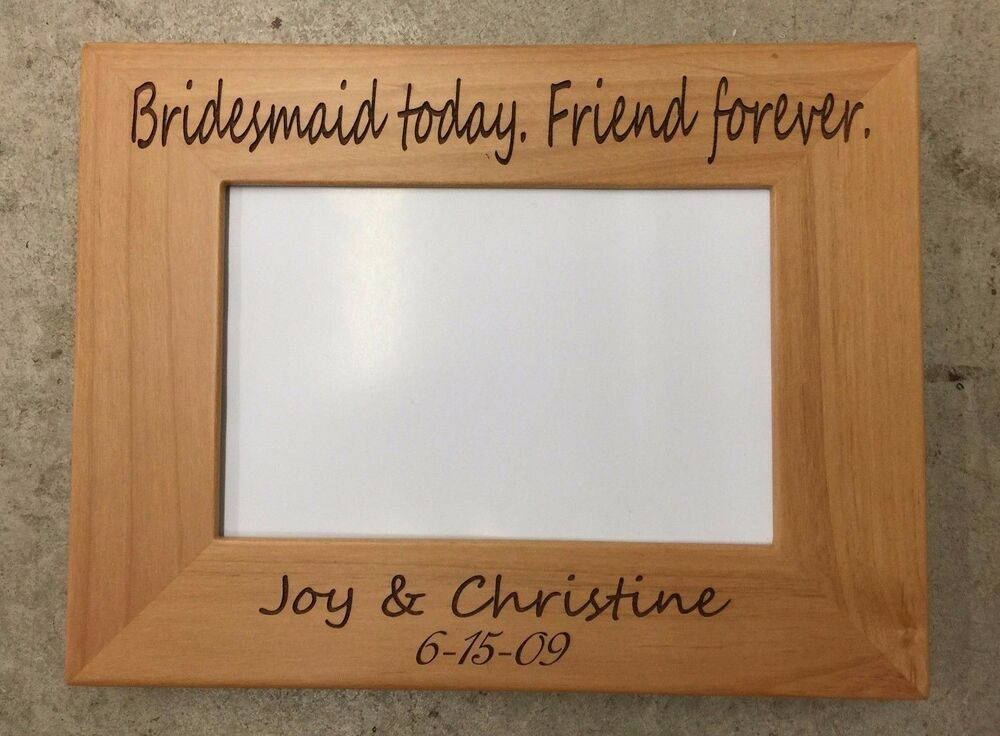 Personalized Engraved Bridesmaid Picture Frame - 4x6, 5x7 or 8x10 ...
