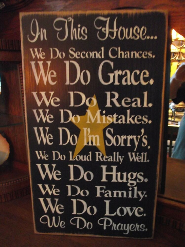 In This House Second Chances Mistakes Hugs We Do Love