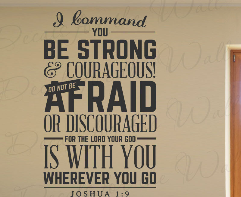 i command you be strong and courageous joshua 1 9 wall