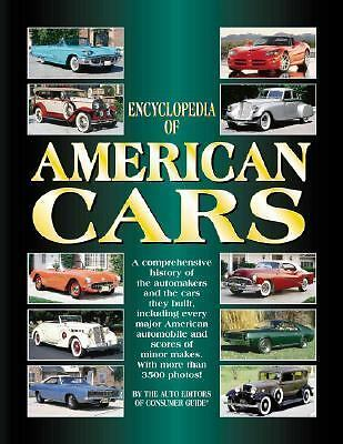 Encyclopedia Of American Cars A Comprehensive History Of