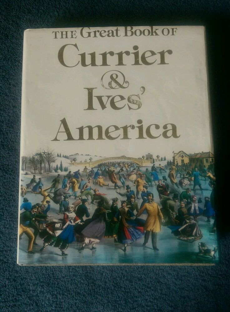 Great Book Of Currier And Ives 39 America By Walton Rawls