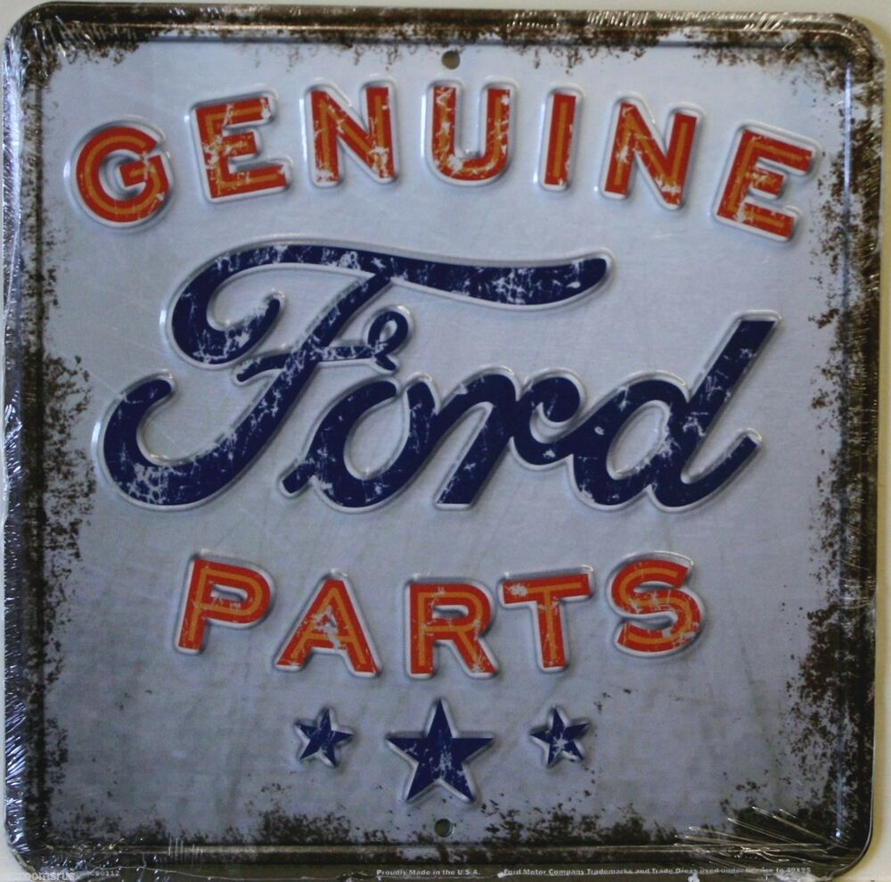 FORD genuine ford parts weathered look embossed metal sign ...