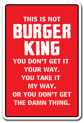 This Is Not Burger King Novelty Sign Gift Kitchen Mom