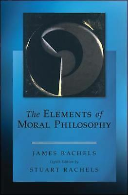 the main elements of utilitarian moral philosophy Buy the elements of moral philosophy by james rachels, stuart rachels (isbn:   a major theme in his work is that reason can resolve difficult moral issues   utilitarianism, kant's categorical imperative, religious morality and other well.