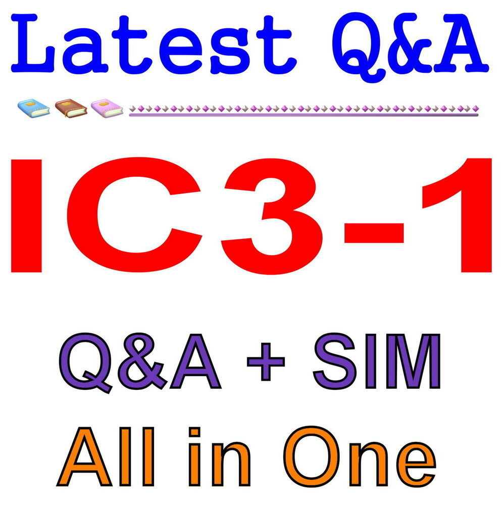 Computing Fundamentals IC3-1 Exam Q&A PDF+SIM