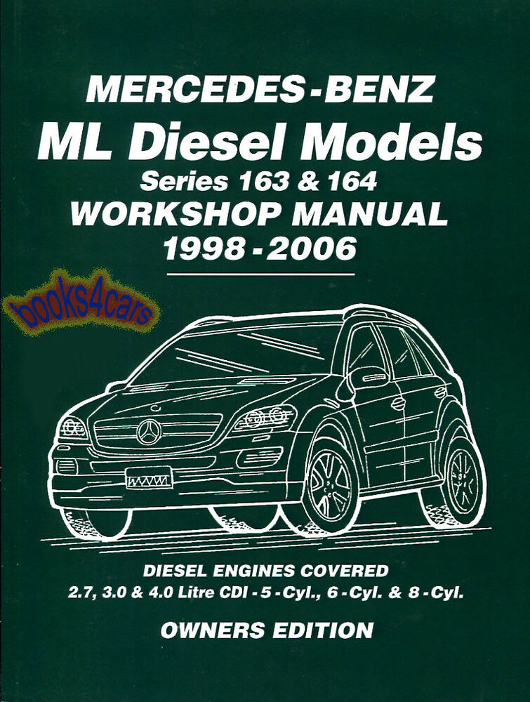 Mercedes Ml 163 164 Diesel Shop Manual Service Repair Book