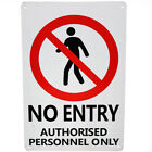 WARNING SECURITY SIGN NO Entry Authorized Personal Only 200x300mm Quality Metal