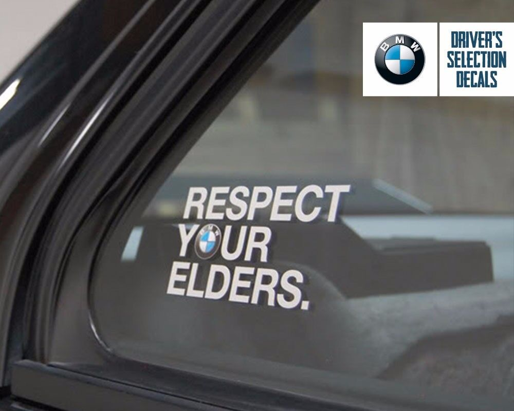 Bmw Respect Your Elders Euro Style Window Sticker Decal Ebay