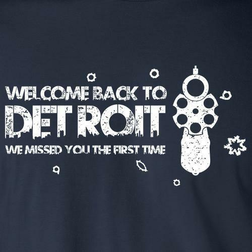 Welcome Back To Detroit We Missed You First Time Funny T Shirt 313
