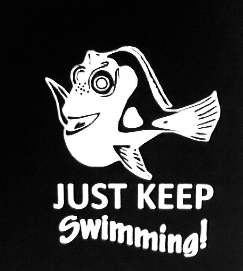 Dory Just Keep Swimming Vinyl Decal Ebay