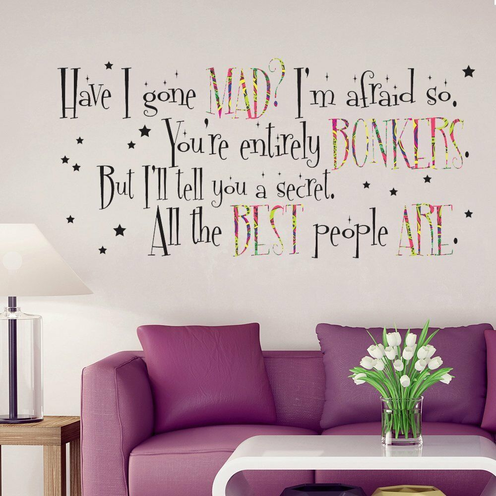 alice in wonderland mad hatter quote large wall sticker. Black Bedroom Furniture Sets. Home Design Ideas