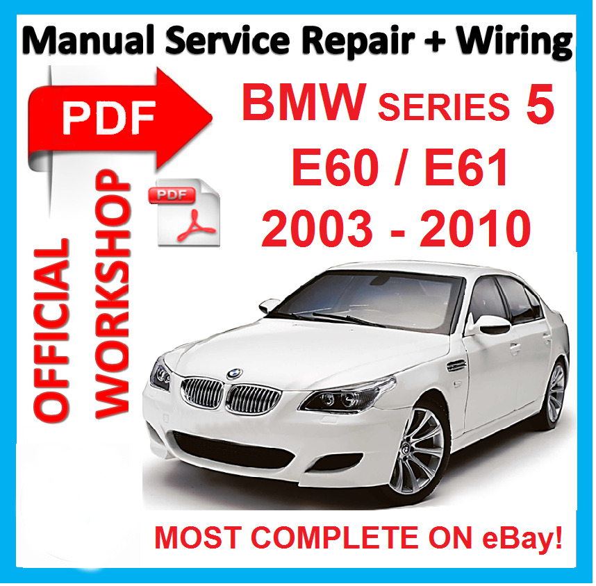 cb7fc2d348 Details about   OFFICIAL WORKSHOP MANUAL service repair FOR BMW series 5 E60  E61 2003 - 2010