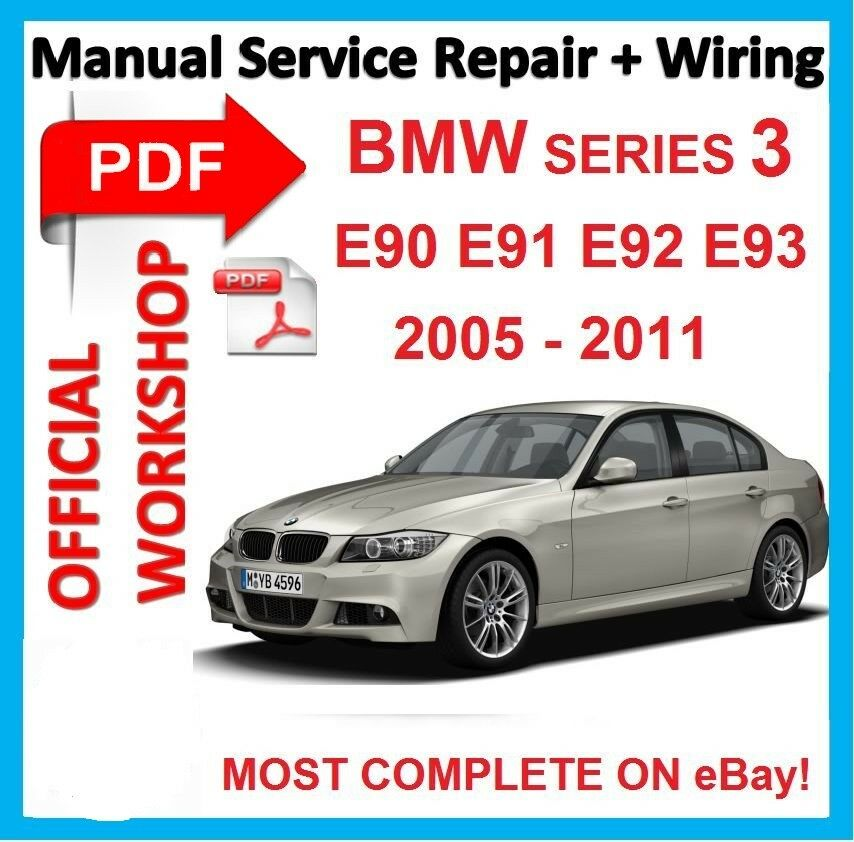 official workshop manual service repair bmw series 3 e90 e91 e92 e93 2005 2011 ebay. Black Bedroom Furniture Sets. Home Design Ideas
