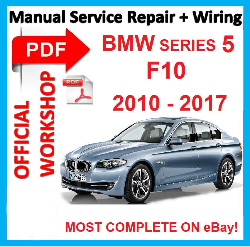 official workshop manual service repair bmw series 5 f10. Black Bedroom Furniture Sets. Home Design Ideas