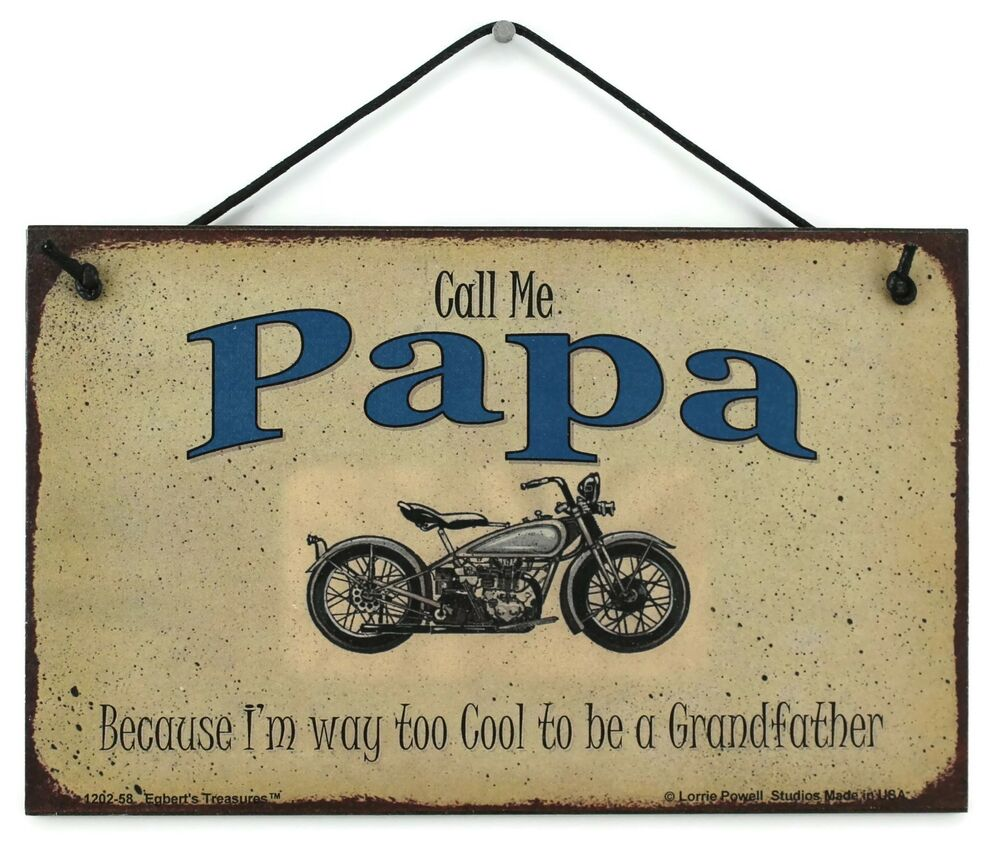 Cool Signs For Your Garage : Papa s sign biker motorcycle chopper shop cool grandfather