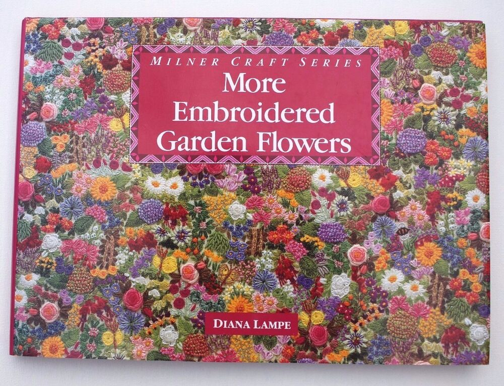Milner craft series more embroidered garden flowers book