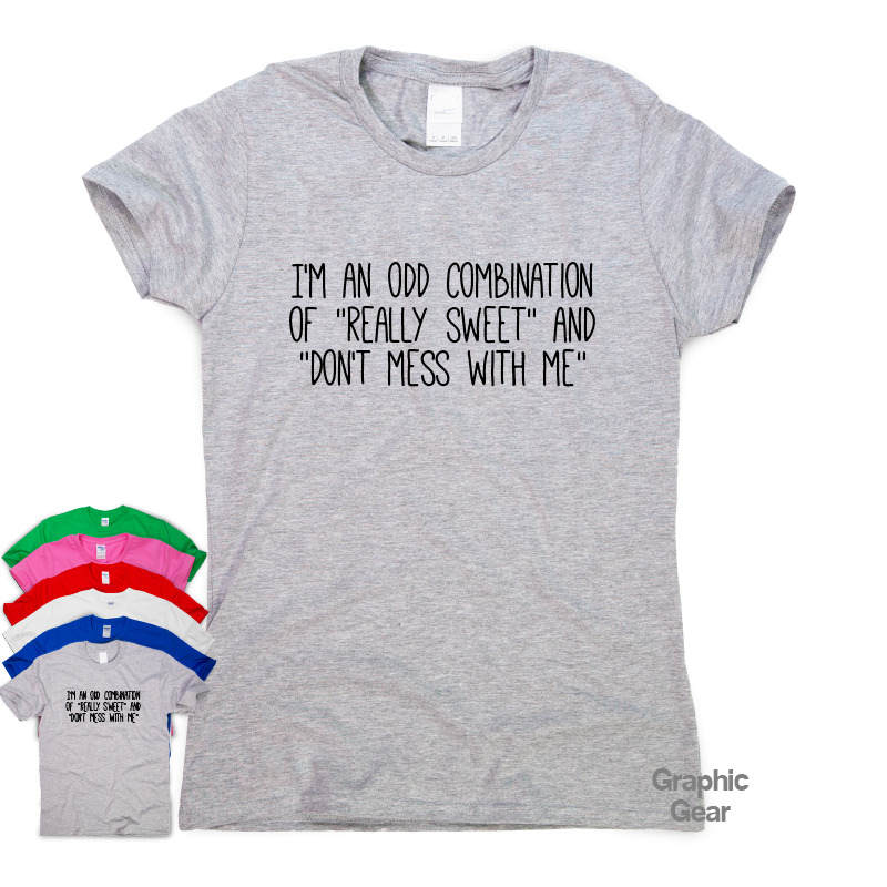 d69aef51 Details about I'm An Odd Combination Of - funny T shirt humour gift women  sarcastic slogan top