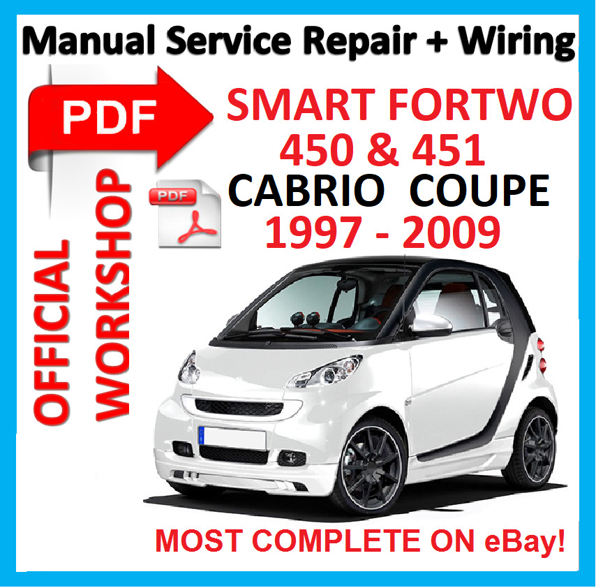 official workshop manual service repair for smart 450 451 fortwo 1997 2009 ebay. Black Bedroom Furniture Sets. Home Design Ideas