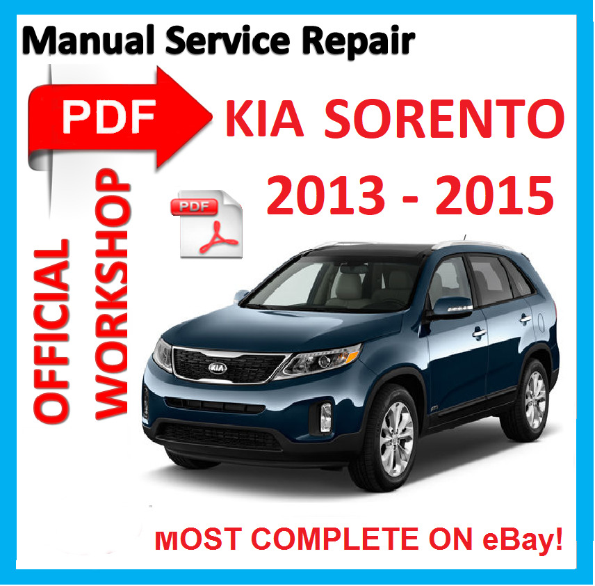 2011 Kia Sorento Accessories: # OFFICIAL WORKSHOP MANUAL Service Repair FOR KIA SORENTO