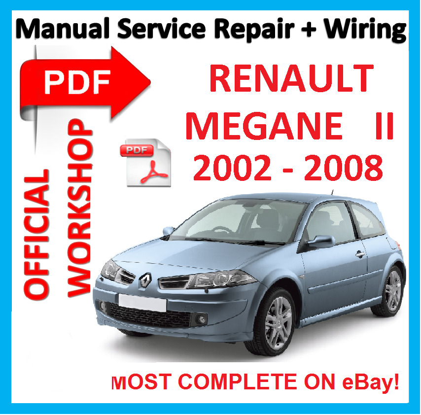 official workshop manual service repair for renault megane 2 2002 2008 ebay. Black Bedroom Furniture Sets. Home Design Ideas