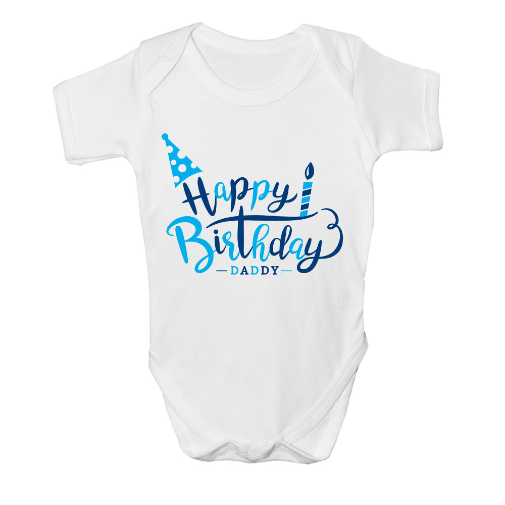 Details About Happy Birthday Daddy Boys Kids Present Cute Baby Grow Body Suit Vest New Gift