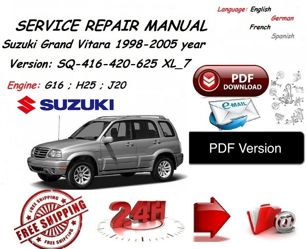 SUZUKI GRAND VITARA XL_7 WORKSHOP SERVICE MANUAL 1998 -2005 year