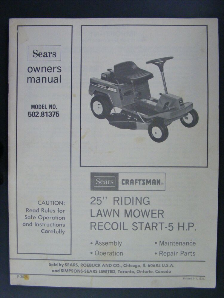 Sears Craftsman 502 81375 25 Quot Riding Lawn Mower Owners