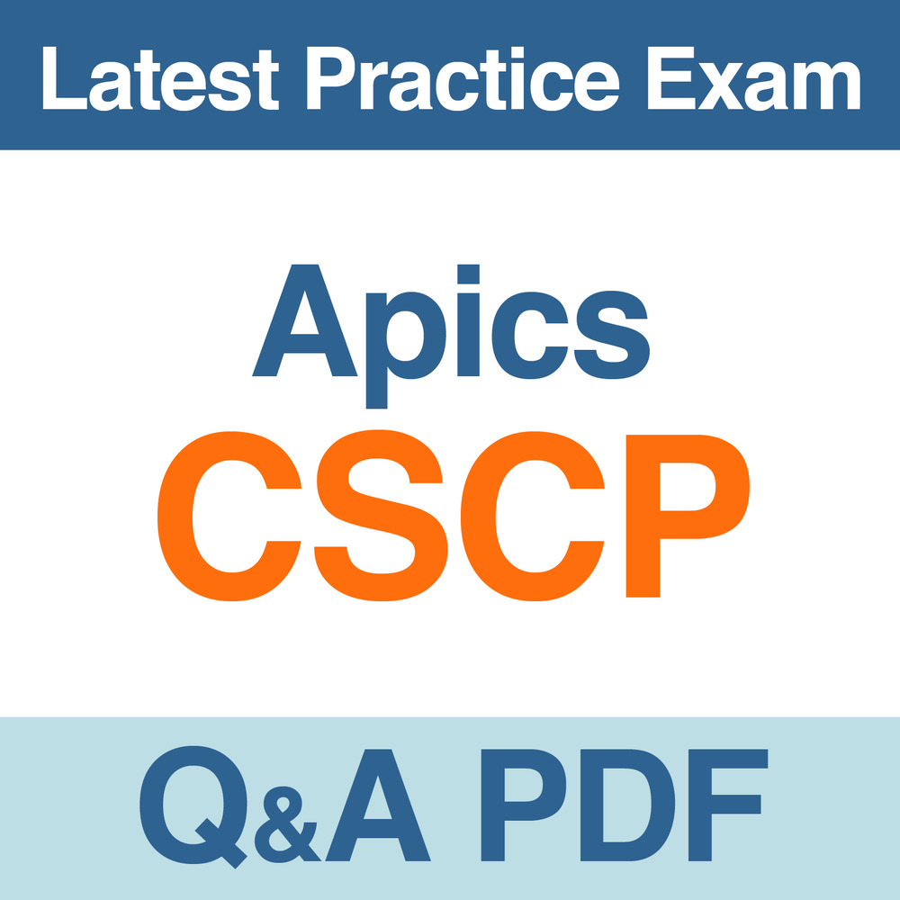 Apics Practice Test Cscp Certified Supply Chain Professional Exam