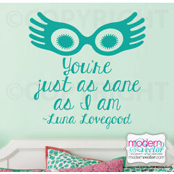Harry Potter Luna Lovegood Quote Vinyl Wall Decal Letters Just As Sane As I Am