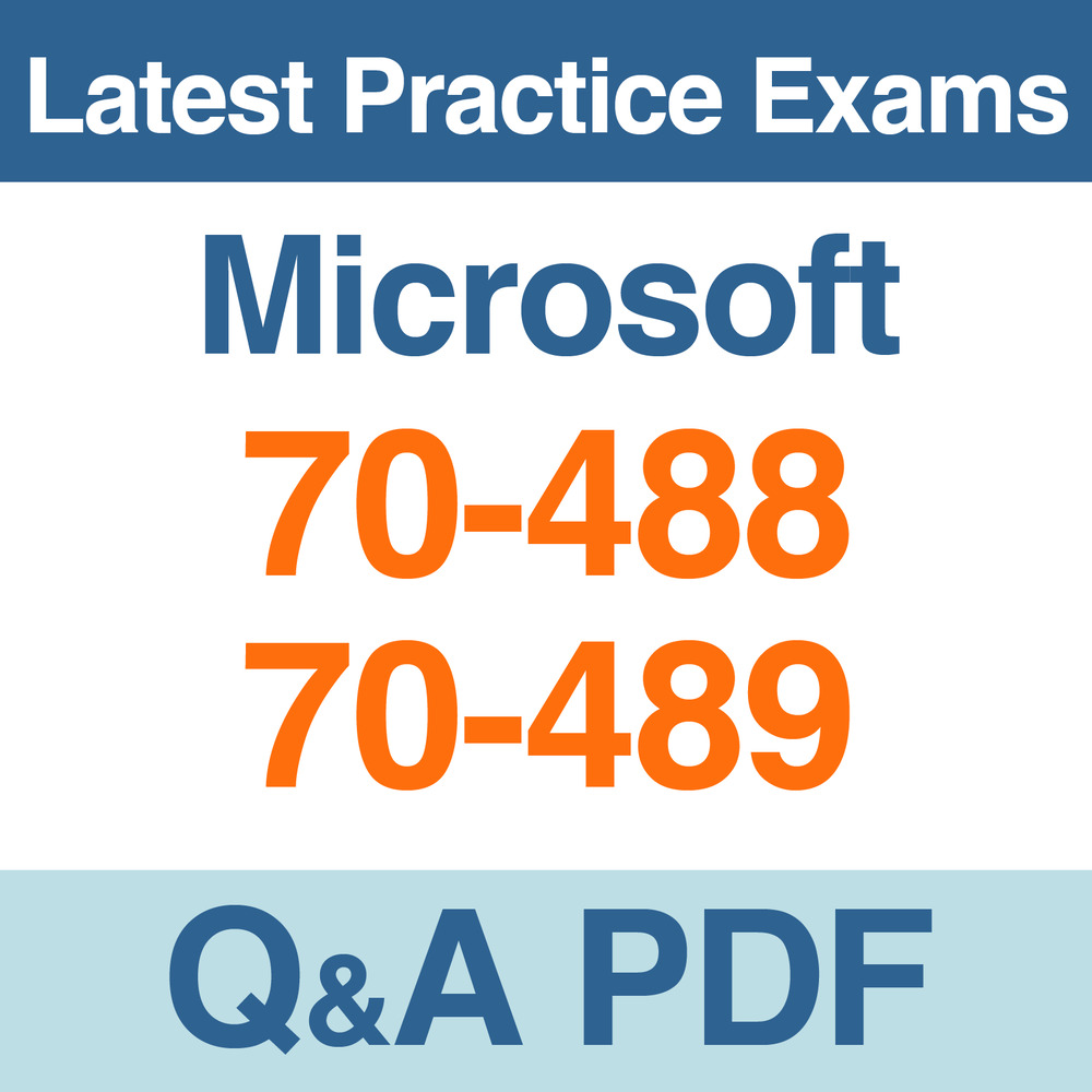 Microsoft Practice Tests Mcsd Certification 70 488 70 489 Exams