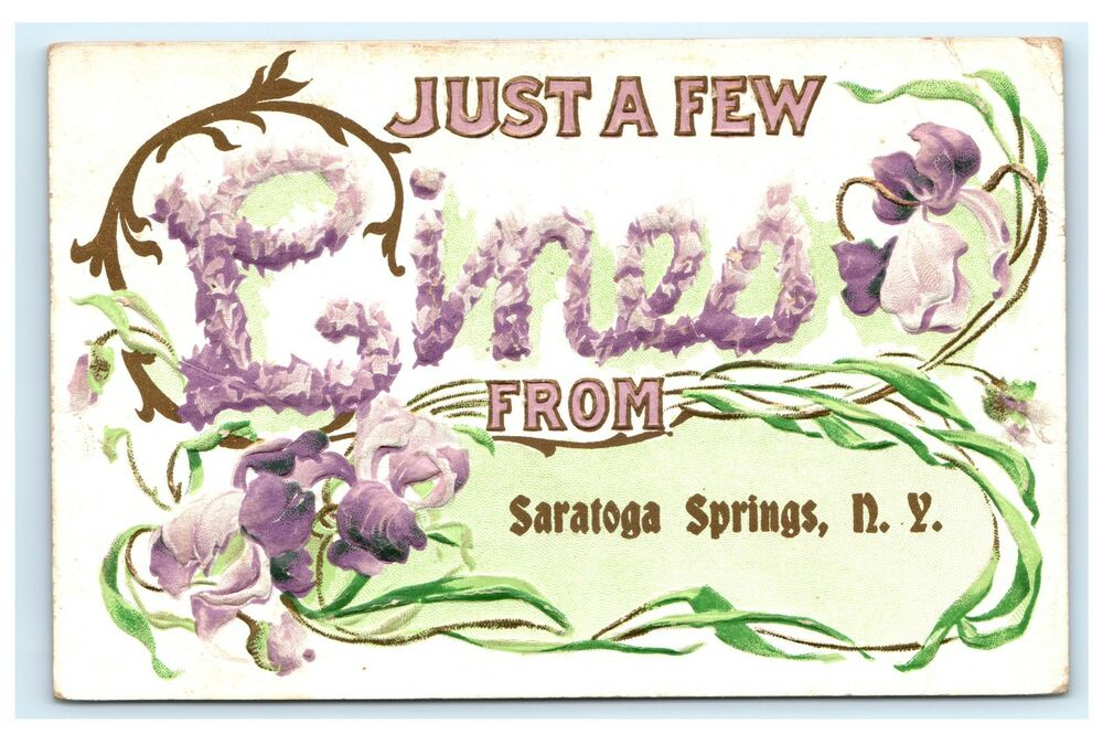 Saratoga Springs Ny Embossed Greetings Floral Postcard Just A Few