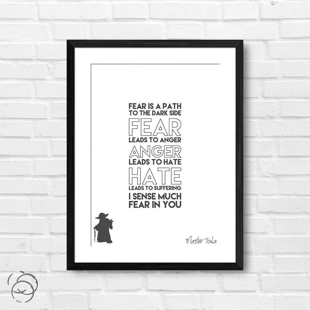 Yoda Quote Poster Print Fear Is A Path To The Dark Side Star