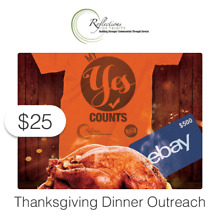 $25 Charitable Donation For:  Reflections of Trinity Thanksgiving Outreach