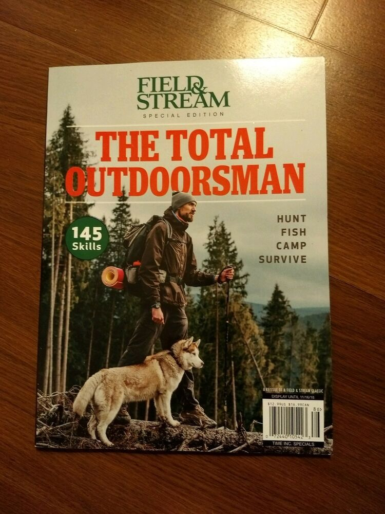 97d99260e601 Details about  NEW  Field   Stream Special Edition THE TOTAL OUTDOORSMAN!  2018! Hunt Fish Camp