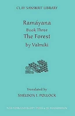Ramayana: The Forest Bk. 3 (Clay Sanskrit Library), Valmiki, New Book