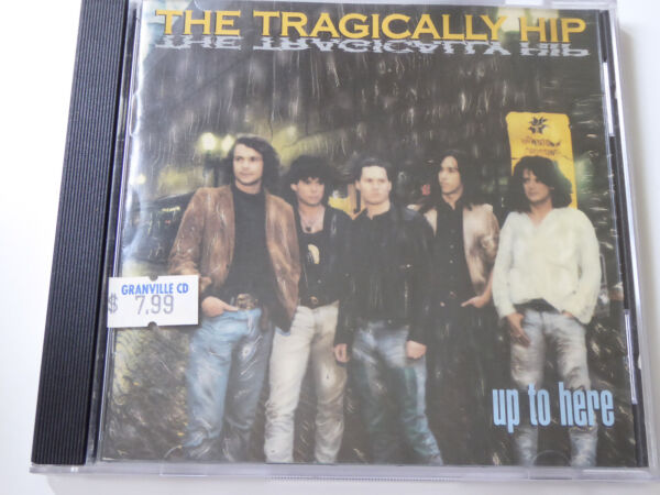 The Tragical Hip - Up To Here - VG (CD)