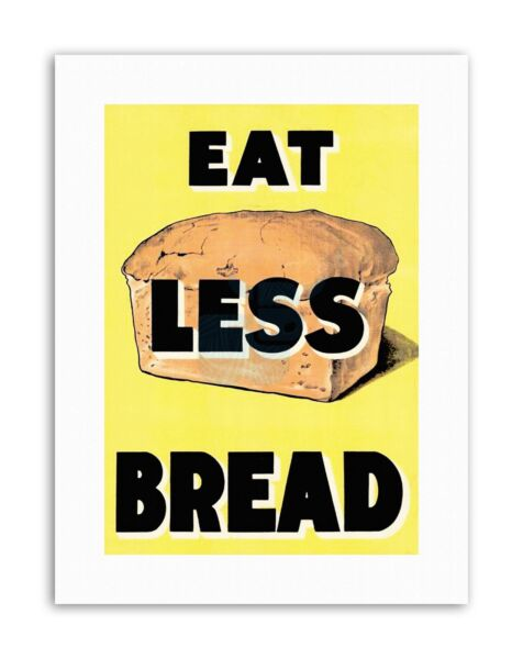 Royaume-UniWAR WWII UK EAT LESS BREAD LOAF  FOOD Poster Military Canvas art Prints