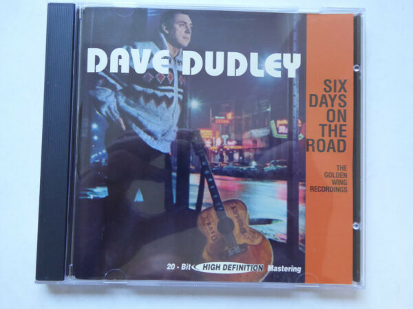DAVE DUDLEY <  Six Days On The Road - The Golden Wing Recordings  > VG+ (CD)