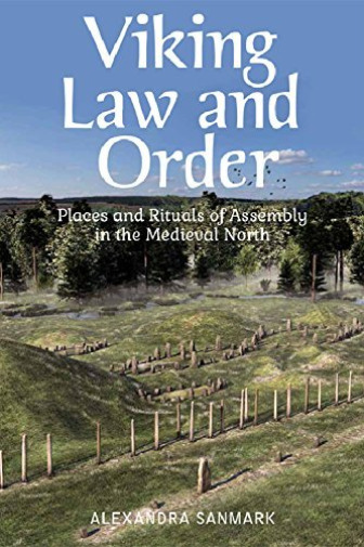 Royaume-UniSanmark Alexandra-Viking Law And Order (Places And Rituals Of Assembl BOOKH NEUF