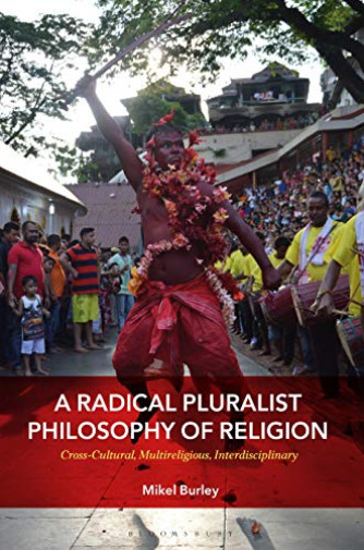 Royaume-UniBurley Mikel- Pluralist Philosophy Of Religion (Cross-Cultural  BOOK NEUF