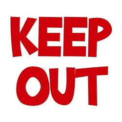 Keep Out Sticker - No Entry Privacy Secure Warning Decal