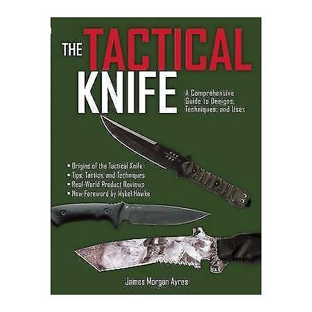 img-The Tactical Knife by James Morgan Ayres #18573 U