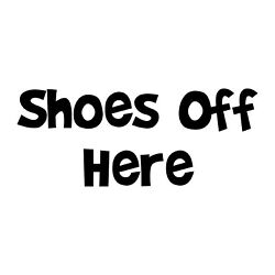 Shoes Off Here Decal - Courtesy Rule Window Entrance Sticker