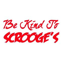 Be Kind To Scrooge's Decal - Christmas Holiday Phrases Choose Color Size