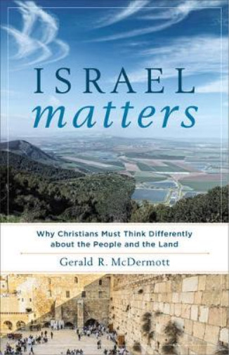Royaume-UniMcdermott  Gerald R.-Israel  (Why Christians Must Think Differe BOOK NEUF