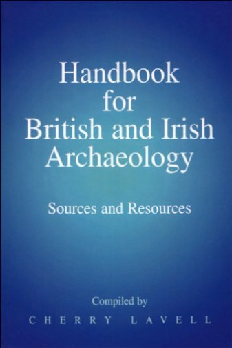 Royaume-UniLavell- For British And Irish Archaeology (Sources And Resourc BOOK NEUF